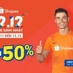 Chào đón siêu ưu đãi trong sự kiện mua sắm lớn nhất cuối năm Shopee 12.12 Sale Sinh Nhật