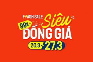 Shopee Flash Sale Siêu Đồng Giá 20/3 – 27/3